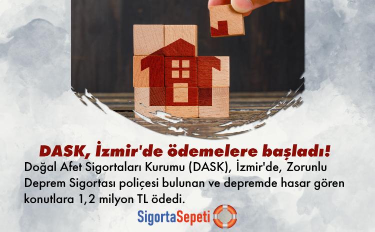 DASK, İzmir'de ödemelere başladı 1,2 milyon TL ödedi!