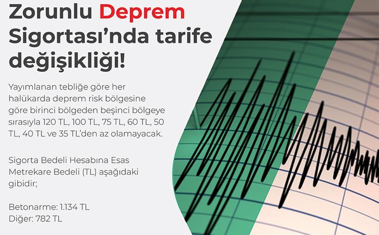 Zorunlu Deprem Sigortası'nda 2021 Yılı tarife değişikliği!